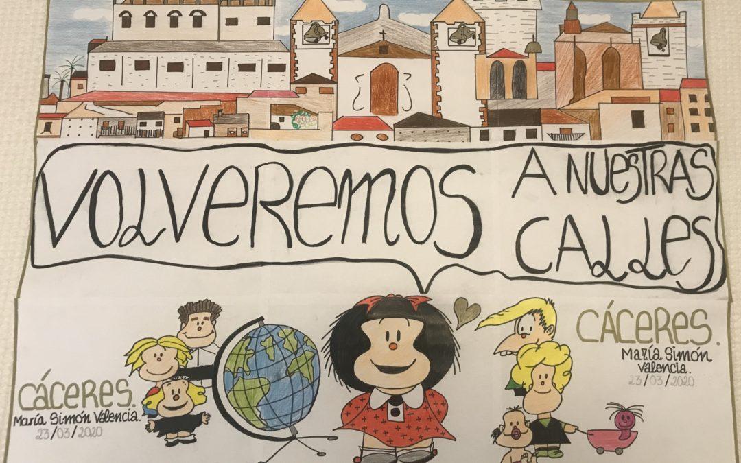 CÁCERES ( Coronavirus ): COLOCA TU CARTEL: VOLVEREMOS A NUESTRAS CALLES
